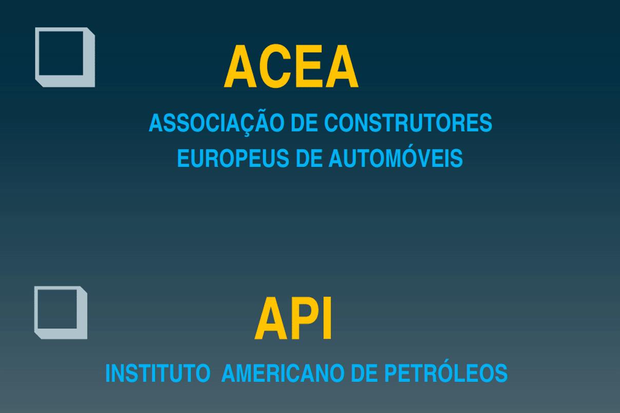 Tabela informativa ACEA e API